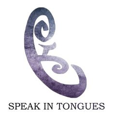 Speak in Tongues