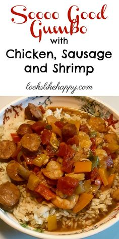 Chicken, Shrimp & Sausage Gumbo