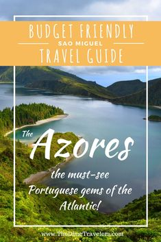 Budget Friendly Travel Guide to São Miguel, Azores. Helpful travel guide with tips and tricks to help you plan your vacation to Portugal's beautiful island of Sao Miguel.   #portugal #europe #island #azores #travelguide #budgettravel