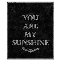 You Are My Sunshine Canvas Print.