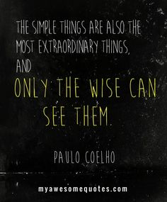 Paulo Coelho Quote - Awesome Quotes For Everyone