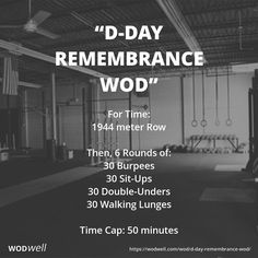 """D-Day Remembrance WOD"" WOD - For Time: 1944 meter Row"
