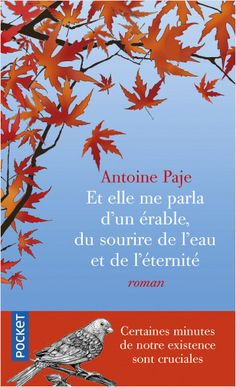 Et elle me parla d'un érable, du sourire de l'eau et de l'éternité. La vie nous offre des minutes d'éternité que nous laissons filer, trop occupés ailleurs... Books To Read, Culture, Reading, Movie Posters, Amazon Fr, Haruki Murakami, George Orwell, Neil Gaiman, Romans