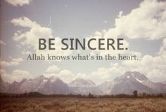 be sincere (100+) islamic quotes | Tumblr
