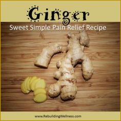 Have you made Ginger tea for a spot of Pain relief? It's as easy as ONE-TWO! http://rebuildingwellness.com/ginger-tea-pain-relief-recipe/ Chronic Illness Fibromyalgia