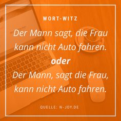 Ein Komma kann entscheiden, wer im Recht ist. #wort-witz #wortwitz #humor #schreiben #witz #lustiges #texter #kreatives #sprüche #sprache #auto #mann #frau #beziehung Humor, Movie Posters, Husband Wife, Relationship, Language, Funny Stuff, Writing, Jokes, Cheer