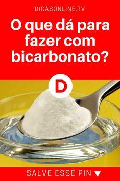 Usos de bicarbonato de sodio | O que dá para fazer com bicarbonato? | As melhores dicas e truques: