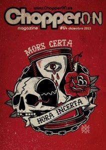 ChopperON #64 de Diciembre del 2013. La publicación mensual y online sobre la Cultura Custom. La primera semana de cada mes gratis en tu pantalla.