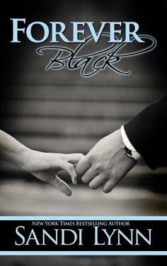 Forever Black (Forever Trilogy #1) by Sandi Lynn, http://www.amazon.com/dp/B00BGWP24K/ref=cm_sw_r_pi_dp_Hht6rb0PN4680