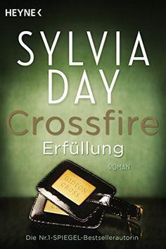 Crossfire. Erfüllung: Band 3   Roman (Crossfire-Serie, Band 3) von Sylvia Day http://www.amazon.de/dp/3453545605/ref=cm_sw_r_pi_dp_kBeawb052XMXD