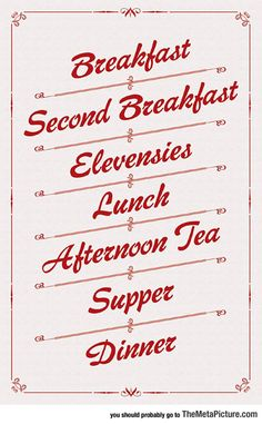 Simple Meal Schedule For Hobbits (would be a cute poster for the kitchen!)