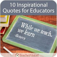 Find inspiration and wisdom for the new school year in these 10 quotes about education and learning. https://www.teachervision.com/10-inspirational-quotes-for-educators/slideshow/76298.html?utm_content=bufferecf0e&utm_medium=social&utm_source=pinterest.com&utm_campaign=buffer #teaching #k12