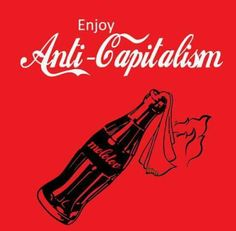 Enjoy Anti-Capitalism T-Shirt Protest Kunst, Protest Art, Protest Posters, Vaporwave, Arte Punk, Anti Capitalism, Anarcho Punk, Urbane Kunst, Graphisches Design