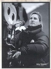Amy Vincent. Director of Photography