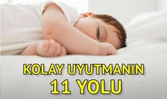 Çocuğunuzu kolay uyutmanın 11 yolu