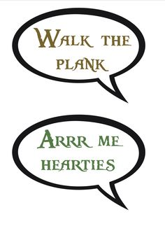 free Pirate printable - word quotes for photobooth  (copyright Dapto Messy Church, Aug 2013)