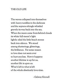 The Old Life, by Galway Kinnell