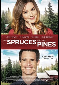 The Spruces and the Pines (2017) - A Romeo and Juliet romance takes place among two feuding New England Christmas Tree lot families. Against their families' wills, Julie Pine and visiting-from-Texas, Rick Spruce, fall in love.