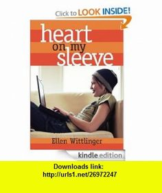 Heart on My Sleeve eBook Ellen Wittlinger ,   ,  , ASIN: B007OVSC8A , tutorials , pdf , ebook , torrent , downloads , rapidshare , filesonic , hotfile , megaupload , fileserve