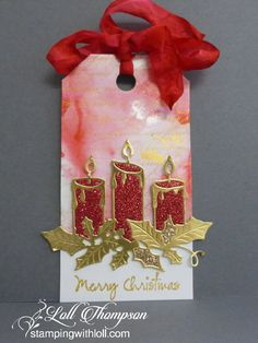 Mixed Media Christmas Tag by Loll Thompson - Cards and Paper Crafts at Splitcoaststampers Christmas Sentiments, Christmas Gift Tags, Xmas Cards, Holly Christmas, Christmas Candles, Holiday, Handmade Gift Tags, Christmas Paper Crafts, Card Tags