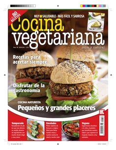 Revista #COCINA VEGETARIANA 58. #Cocina #naturista. Recetas para acertar siempre. Pequeños y grandes placeres.