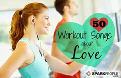 Love Songs You'll Love Working Out To