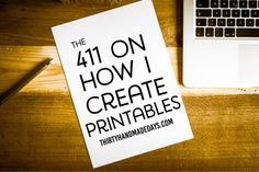 the 411 on How I Create Printables! I answer your most common questions. What I use, classes I've taken, and what I print them on!