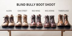 Blind Bully Boot Shoot Comparing Alden Cap Toe Boots, Oak Street Cap Toe Boots, Red Wing Beckman (Gentleman Travelers), Wolverine 1000 Mile Boots, and Timberland Earthkeepers Timberland Earthkeepers, Timberland Boots, Red Wing Beckman, Wolverine 1000 Mile Boots, Red Wing Iron Ranger, Oak Street, Red Wing Boots, Rugged Style, Shoe Boots