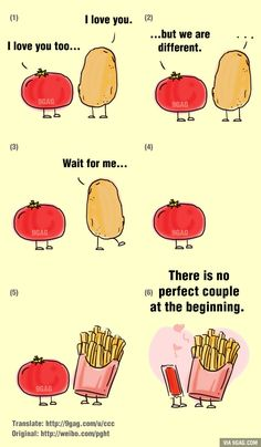 The Love Story Between Tomato And Potato Teaches Us One Thing - there is no perfect couple at the beginning...