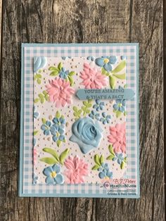 handmade greeting card by BJ Peters . beautiful floral embossing folder with precise coloring over the raised parts . luv the wide mat of gingham printed paper . Embossing Techniques, Card Making Techniques, Birthday Wishes, Birthday Cards, Birthday Box, Scrapbooking, Stamping Up Cards, Rubber Stamping, Embossed Cards