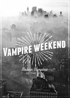Vampire Weekend - Modern Vampires of the City, poster Concert Posters, Gig Poster, Festival Posters, Modern Vampires, Music Express, Band Posters, Arctic Monkeys, Cinema, Album Covers