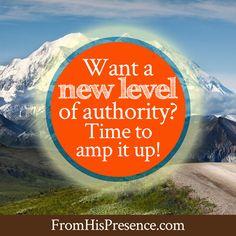 New level of authority | Dreams | Destiny | Encouraging blog post!