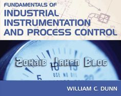Free download PDF of Fundamentals of Industrial Instrumentation and Process Control by William C. Dunn 8th edition- engineering book