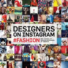 Designers on Instagram: #Fashion - Cfda Members, and Council of Fashion Designers of America, and Systrom, Kevin (Foreword by)