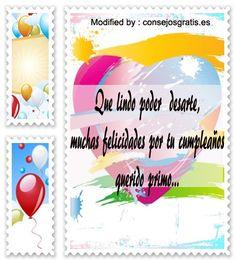 enviar bonitos mensajes de cumpleaños,enviar bonitos saludos de cumpleaños: http://www.consejosgratis.es/increibles-frases-para-mi-primo-por-su-cumpleanos/