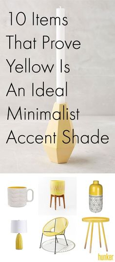 10 Items That Prove Yellow Is An Ideal Accent Shade For Minimalist Designs