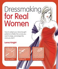 DRESSMAKING FOR REAL WOMEN  Women who prefer making dresses for themselves, but are curvy and full-bodied, are all too aware of the limitations that are part of working with commercial patterns. This book shows them how to take a standard commercial pattern intended for a larger size, then cut it back and make the kinds of adjustments that will result in a stylish garment with a flattering fit.  http://barronseduc.stores.yahoo.net/1438000952.html