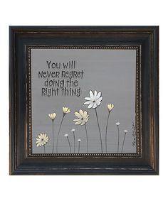 Look at this 'You Will Never Regret' Framed Wall Art on #zulily today!