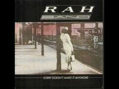 """The Rah Band - """"Sorry Doesn't Make it Anymore"""""""