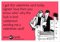 Ecards The waiter will see you now valentines, valentines day, valentines card, lord voldemort, voldemort, valentine, card, you know who, who loves ya