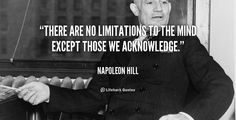 quote-Napoleon-Hill-there-are-no-limitations-to-the-mind-104996.png (1000×512)