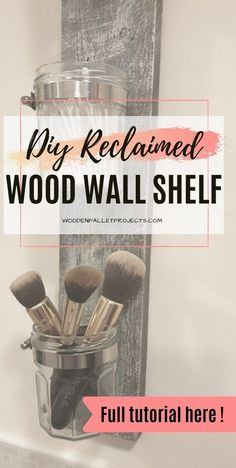 Check this tutorial on this cool DIY reclaimed wood wall shelf. A quick upcycling project made from reclaimed pallet wood and jam jars. Clever storage mason jar holder for small bits and bobs. A super easy DIY project that can be made in under one hour even by beginners. Click through for full instructions. Mason Jar Shelf, Mason Jar Holder, Mason Jar Diy, Pallet Crafts, Diy Pallet Projects, Upcycling Projects, Diy Crafts, Wood Pallets, Pallet Wood