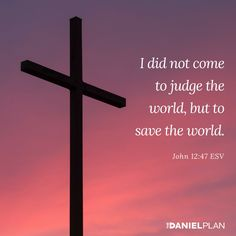 "Jesus said, ""I did not come to judge the world"" (John 12:47). Have you accepted his forgiveness and salvation by faith? This is where the Faith Essential begins. You can't have the power of God in your life without Jesus in your life. It all starts with a relationship. Not rules. Not regulations. Not rituals. Not religion. It's all about a relationship to God through his Son, Jesus. Bible Love, Thank You Jesus, My Lord, Jesus Quotes, Quotable Quotes, Trust God, Word Of God, Forgiveness, Jesus Christ"