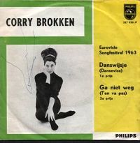 """Corry Brokken - """"Danswijsje"""", dutch cover version of the winning song Eurovision Song Contest 1963 and """"Ge niet weg"""", dutch cover version of the swiss entry"""
