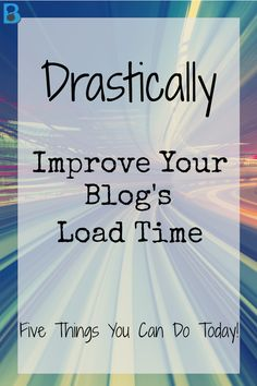 improve your blog's load time