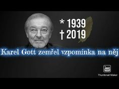 Karel Gott zemřel vzpomínka na něj 😢 - YouTube Karel Gott, Einstein, Youtube, Medicine, Youtubers, Youtube Movies