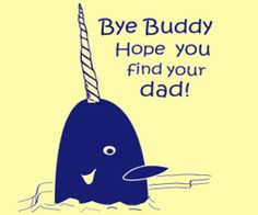 bye buddy @Jessica Hampel. This is a narwhal...a unicorn whale...