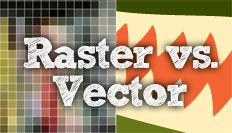 How To Explain Raster vs. Vector To Your Clients – You The Designer
