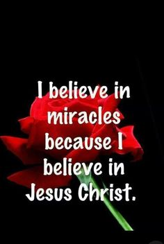 I believe in miracles because I believe in Jesus Christ Prayer Quotes, Faith Quotes, Spiritual Quotes, Bible Quotes, Positive Quotes, Praise God Quotes, Qoutes, Believe In Miracles, God First