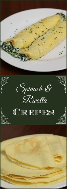 Spinach and Ricotta Crepes are rich, savory and an elegant dinner entree for that special occasion (Pancake Healthy Recette) Dinner Entrees, Dinner Recipes, Easy Brunch Recipes, Dinner Ideas, Main Course Dishes, Savory Crepes, Crepe Recipes, Cooking Recipes, Healthy Recipes
